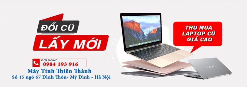 Cửa hàng thu mua laptop cũ giá cao tại Hà Nội