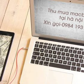Thu mua macbook cũ giá cao tại Hà Nội